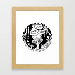 Do You Ever Get Tired of Contributing to Other People's Character Development? Framed Art Print