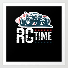 RC Time RC Car Model Build Art Print