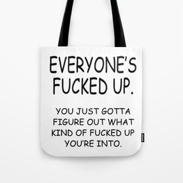 Fucked Up B/W Tote Bag