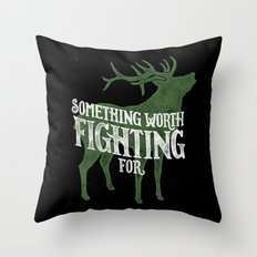 Something Worth Fighting For Throw Pillow