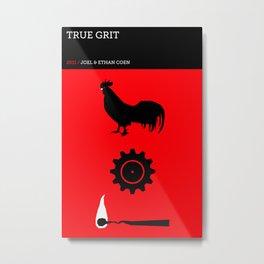 True Grit Metal Print