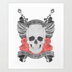 Kill my Demon Art Print