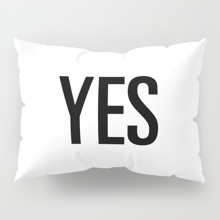 Yes Pillow Sham