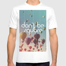 Don't Be Square Mens Fitted Tee SMALL White