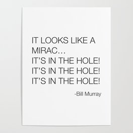 Caddyshack Bill Murray Quote Poster