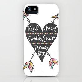Kind Gentle Brave 1 iPhone Case