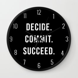 Decide. Commit. Succeed. Gym Quote Wall Clock