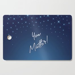 You Matter! Cutting Board