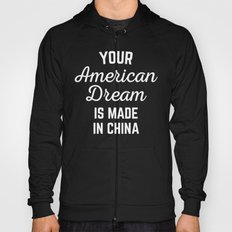 American Dream Funny Quote Hoody