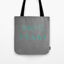 Knit, yeah! Tote Bag