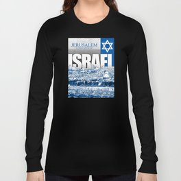 Jerusalem, Israel Long Sleeve T-shirt