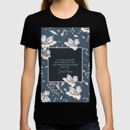 I can bear pain myself but I couldna bear yours... Jamie Fraser T-shirt