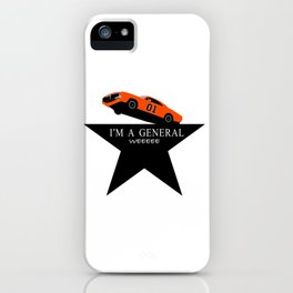 It's fun to be the General iPhone Case