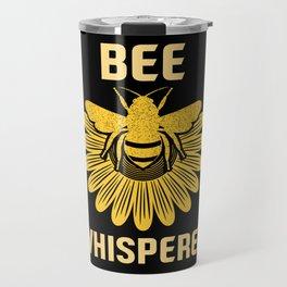 Bee Whisperer | Bees Honey Beekeeper Hive Travel Mug