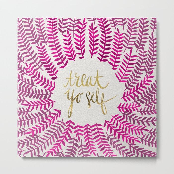 Treat Yo Self – Pink & Gold Metal Print