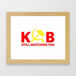 KGB Still Watching You Framed Art Print