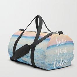 Sea You Later Duffle Bag