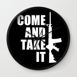 Come and Take it with AR-15 inverse Wall Clock