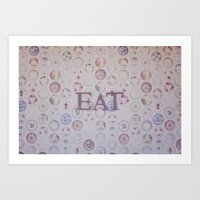 eat Art Prints featuring Eat by Hello Twiggs