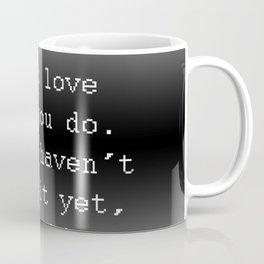 Do Great Work Coffee Mug