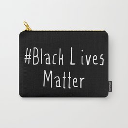 #Black Lives Matter Carry-All Pouch