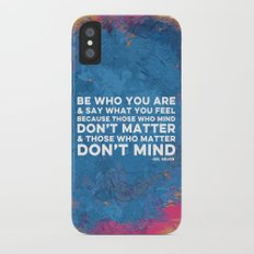 Be Unapologetically You Slim Case iPhone X