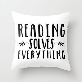 Reading Solves Everything Throw Pillow