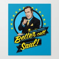 better call saul Canvas Prints featuring Better Call Saul by Akyanyme