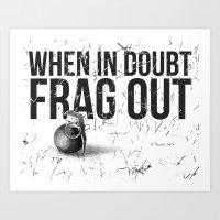 Frag Out Art Print