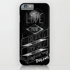 Love NOW, Create, Inspire, Pppfffft ppffft p-ppfft Slim Case iPhone 6s