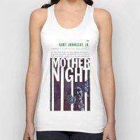 vonnegut Tank Tops featuring Vonnegut - Mother Night by Neon Wildlife