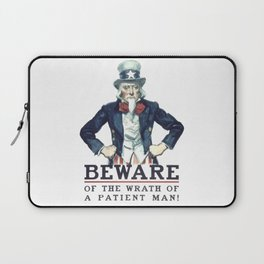 Beware Of The Wrath Of A Patient Man Uncle Sam Laptop Sleeve