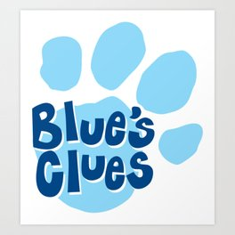 blues clues Art Print