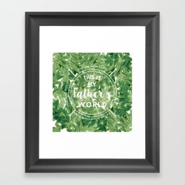 This is My Father's World Framed Art Print