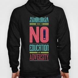 Lab No. 4 Education Like Adversity Benjamin Disraeli Inspirational Quotes Hoody