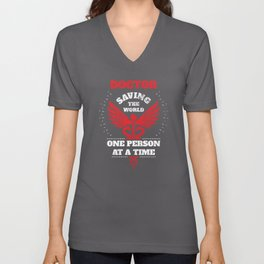Doctor Red Distressed Saving The World One Person At A Time Unisex V-Neck