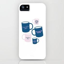 Positivity Coffee Mugs iPhone Case