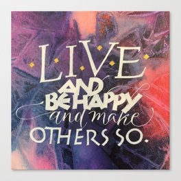 Live & Be Happy Canvas Print