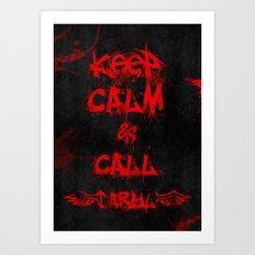 Keep Calm & Call Daryl Dixon!!! Art Print