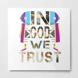 In God We Trust; Dragon Ball - Zeno Metal Print