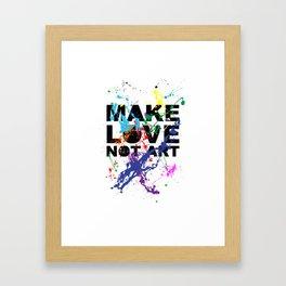 make love not art Framed Art Print