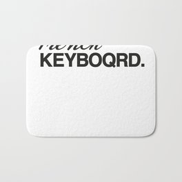Typing with a french keyboard Bath Mat