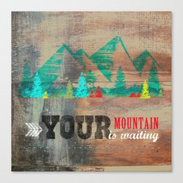 Your Mountain is Waiting 2 Canvas Print