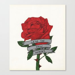 We're the New Heroes Canvas Print