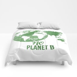 There Is No Planet B - Green Comforters