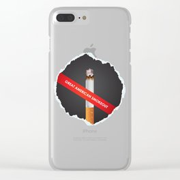 No more cigarette - Great American Smokeout Clear iPhone Case