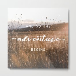 And So The Adventure Begins - Rustic Western Metal Print