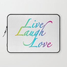 Live, Laugh, Love Laptop Sleeve