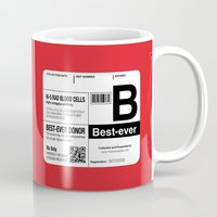 My Blood Type is B, for Best-ever! Mug