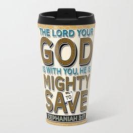 He is Mighty to Save! Travel Mug
